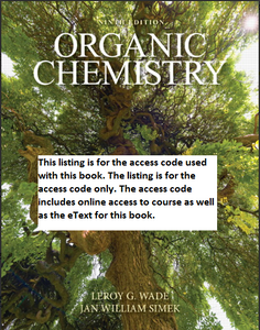 MasteringChemistry with Pearson Etextbook for Organic Chemistry (9th Edition) - Wade