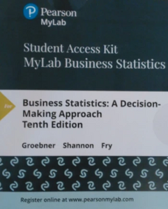 MyLab Business Statistics (MyStatLab) with eText for Business Statistics: A Decision Making Approach (10th Edition)