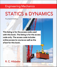 MasteringEngineering With Pearson Etext for Engineering Mechanics: Statics & Dynamics (14th Edition)