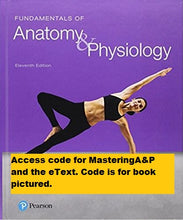 MasteringA&P with Pearson eText for Fundamentals of Anatomy & Physiology (11th Edition)