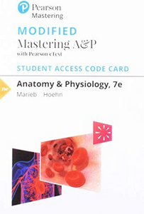 MODIFIED MasteringA&P with Pearson eText for Anatomy & Physiology (7th Edition)