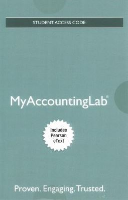 MyLab Accounting (MyAccountingLab) with Pearson eText for Horngren's Accounting 12th Edition