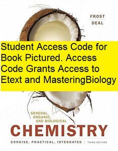 MasteringChemistry with Pearson Etext for General, Organic, and Biological Chemistry - Frost -  (3rd Edition)