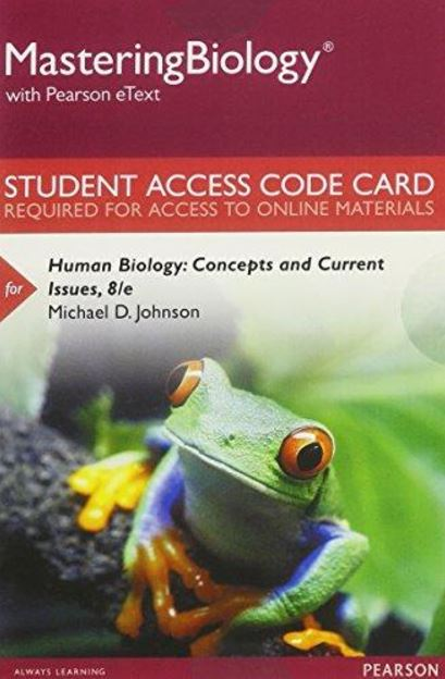 MasteringBiology with eTextbook for Human Biology: Concepts and Current Issues (8th Edition)
