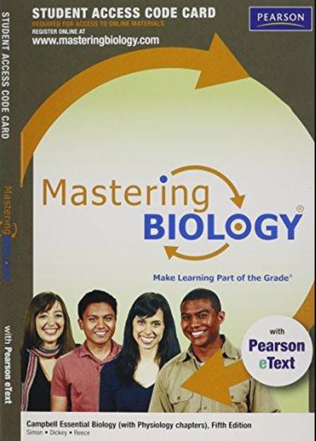 MasteringBiology with Pearson eText for Campbell Essential Biology (with Physiology chapters) (5th Edition)