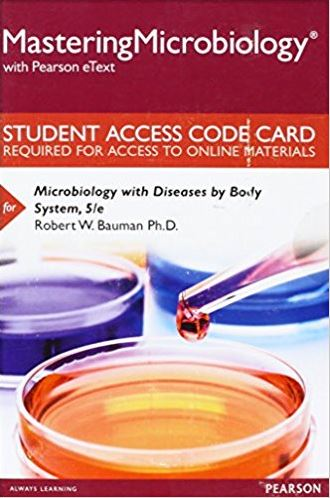 MasteringMicrobiology for Microbiology with Diseases by Body System (5th Edition)