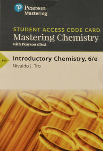 MasteringChemistry with Pearson eText for Introductory Chemistry (6th Edition)