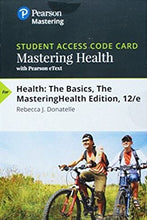 MasteringHealth with Pearson eText for Health: The basics (12th Edition)