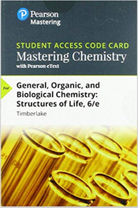 MasteringChemistry with Pearson Etext for General, Organic, and Biological Chemistry: Structures of Life (6th Edition)