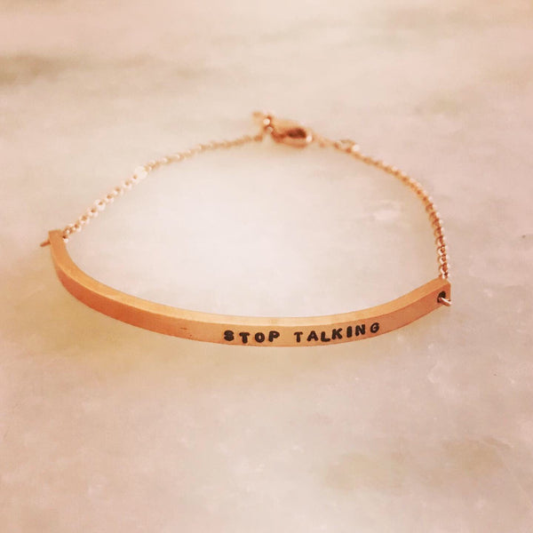 Stop Talking Bar Bracelet
