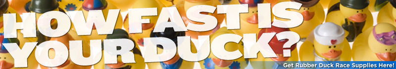 HOW FAST IS YOUR DUCK? - Get Rubber Duck Race Supplies Here!