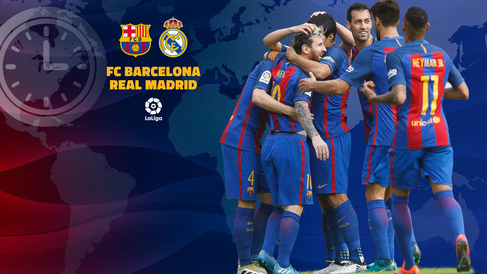 When and where to watch FC Barcelona v Real Madrid
