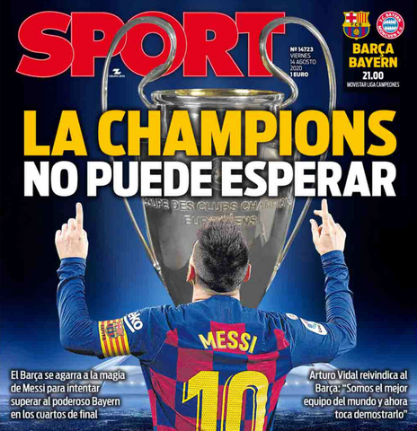 """The Champions League can't wait"", that's the headline for Sport's today's edition."