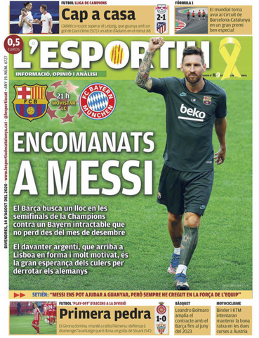 "L'Esportiu titles its cover-page as ""Trust in Messi""."