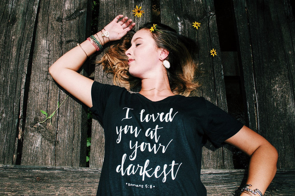 I Loved You At Your Darkest V-Neck Tee