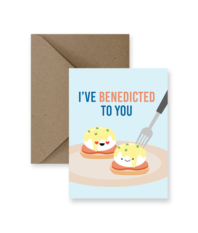 I've Benedicted To You Greeting Card