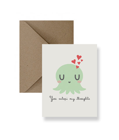 You Octopi My Thoughts Greeting Card