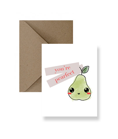 You're Pearfect Greeting Card