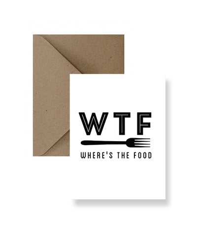 WTF – Where's The Food Greeting Card
