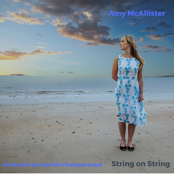 Amy McAllister 'String on String'
