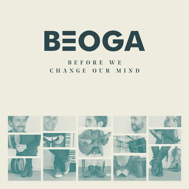 Beoga 'Before We Change Our Mind'
