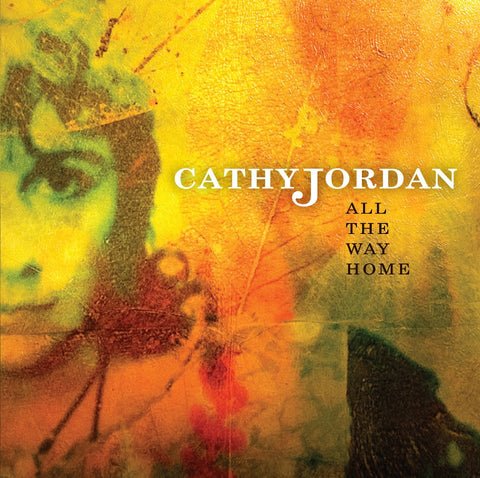 Cathy Jordan 'All The Way Home'