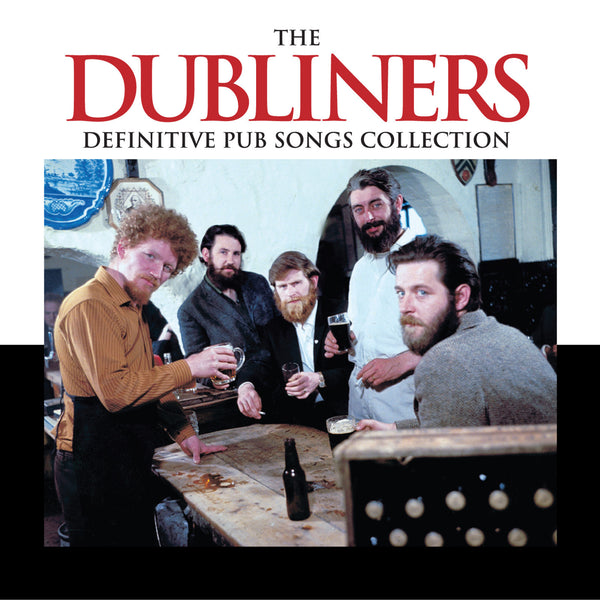 The Dubliners 'Definitive Pub Songs Collection' 2CDs