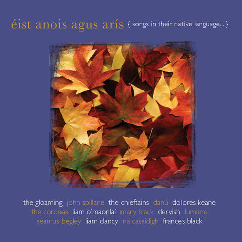 Éist Anois agus Arís - songs in their native language 2CDs