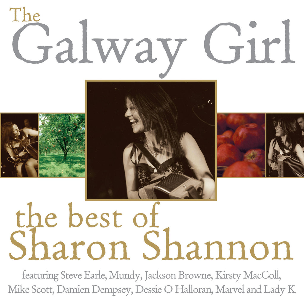 Sharon Shannon 'The Galway Girl - The Best of'