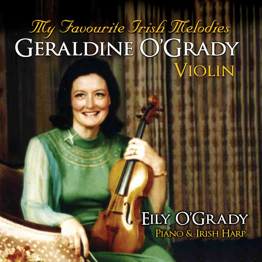 Geraldine O'Grady 'My Favourite Irish Melodies'