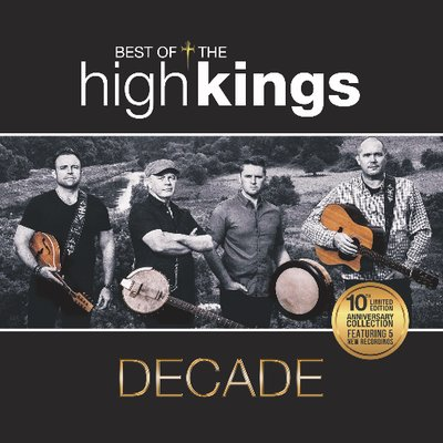 The High Kings 'Decade - The Best Of'