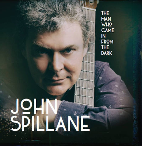 John Spillane 'The Man Who came in from the Dark'