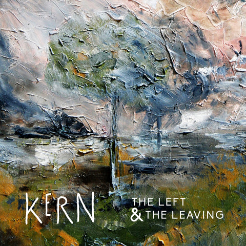 Kern 'The Left & The Leaving'