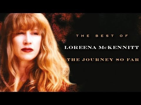 Loreena McKennitt 'The Journey So Far - The Best Of'