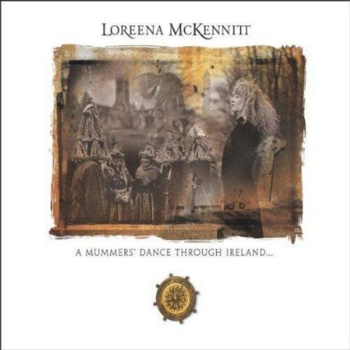 Loreena McKennitt ' A Mummer's Dance Through Ireland'