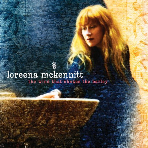 Loreena McKennitt 'The Wind That Shakes The Barley'