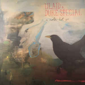 Ulaid & Duke Special 'A Note Let Go'