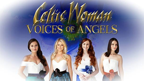 Celtic Woman 'Voices of Angels' featuring the Orchestra of Ireland