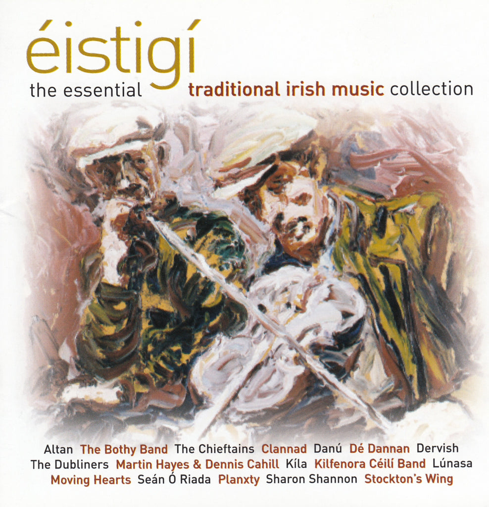 Éistigí - The Essential Traditional Irish Music Collection 2CDs