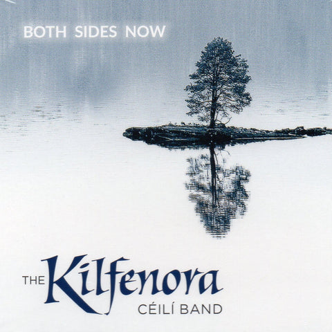 Kilfenora Céilí Band 'Both Sides Now'