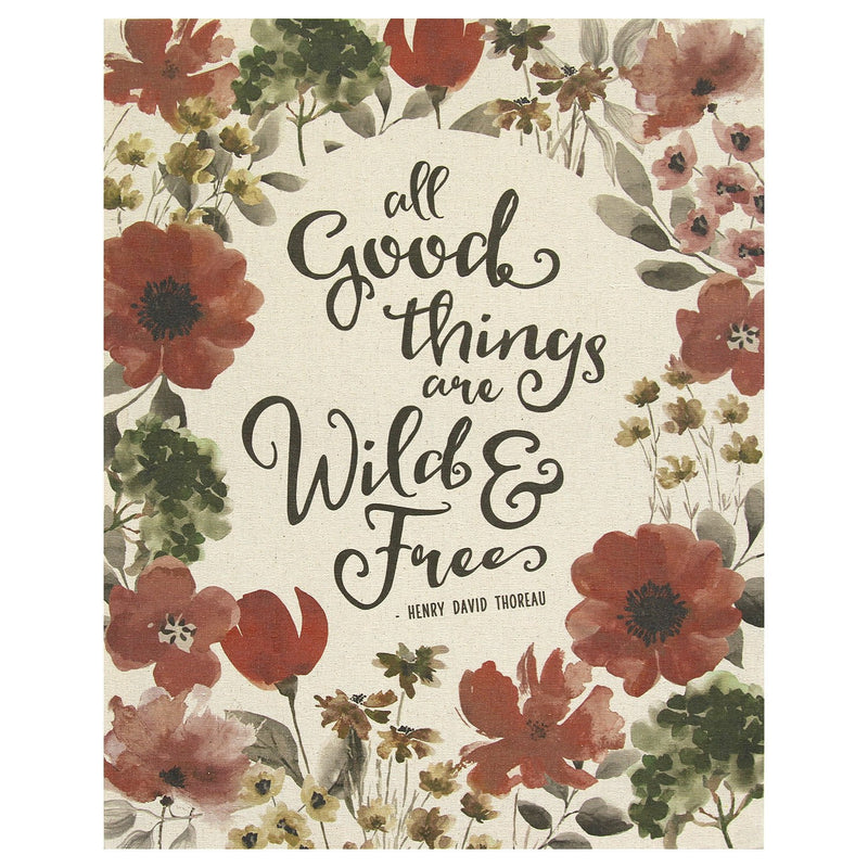 """All Good Things Are Wild and Free"" Wall Art by Stratton Home Decor"