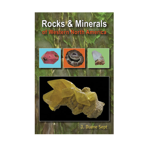 Rocks & Minerals of Western North America
