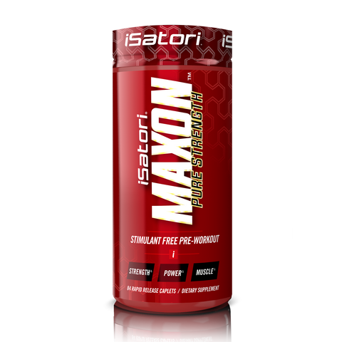 MAXON™ PURE STRENGTH