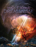 Dreaminism - The Art of Vitaly S Alexius