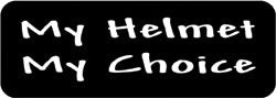 My Helmet My Choice Biker Helmet Sticker