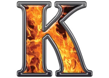 Reflective Letter K with Inferno Flame