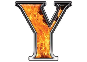 Reflective Letter Y with Inferno Flame