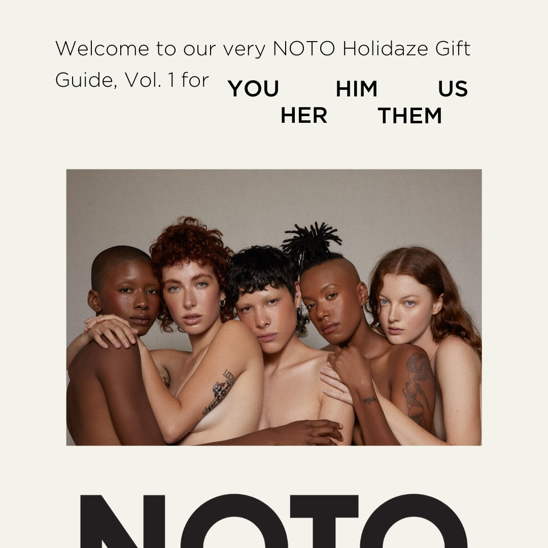 NOTO HOLIDAY GIFT GUIDE // VOL. 1