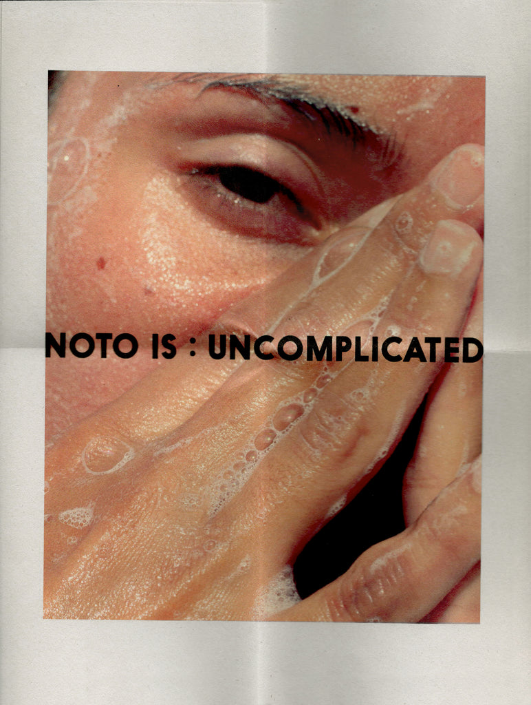 NOTO UNCOMPLICATED X THE WASH