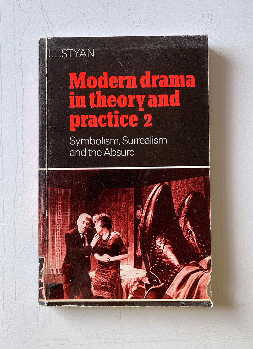Modern Drama in Theory and Practice 2